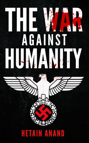 The War Against Humanity