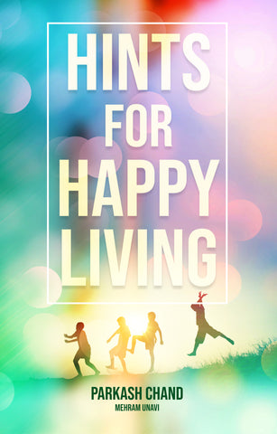 Hints for Happy Living