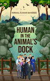 Human in the Animal's Dock