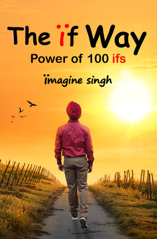 The Ïf way - Power of 100 ifs
