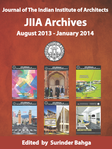 Journal of The Indian Institute of Architects: JIIA Archives: August 2013 - January 2014 (Volume 2)