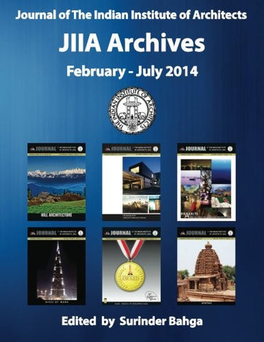Journal of The Indian Institute of Architects: JIIA Archives: February - July 2014 (Volume 3)