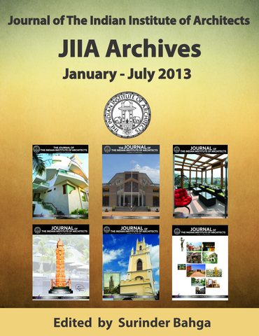 Journal of the Indian Institute of Architects: JIIA Archives: January - July 2013 (Volume 1)
