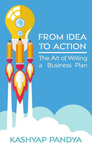 From Idea to Action: The Art of Writing a Business Plan
