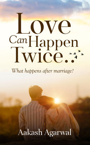 Love Can Happen Twice.. What happens after marriage?