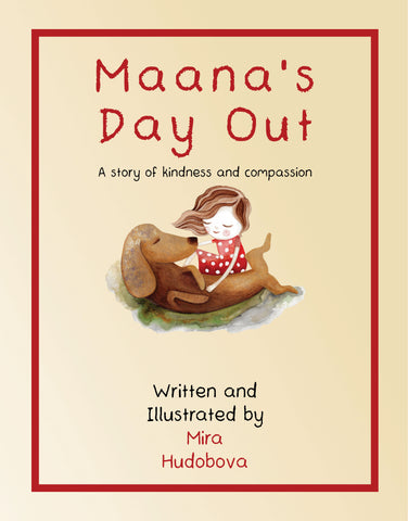 Maana's Day Out: A story of kindness and compassion