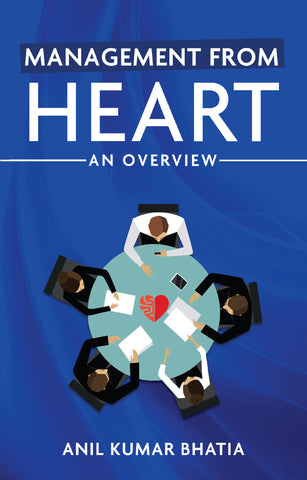 Management from Heart: An Overview