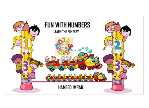 Fun with Numbers - Learn the Fun Way