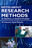 Notes about Research Methods in Medical & Health Studies