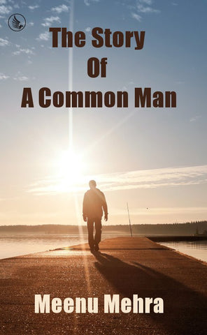 The Story of A Common Man