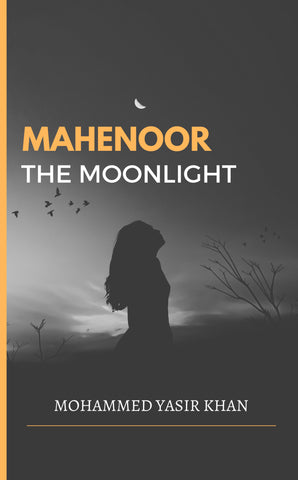 Mahenoor: The Moonlight