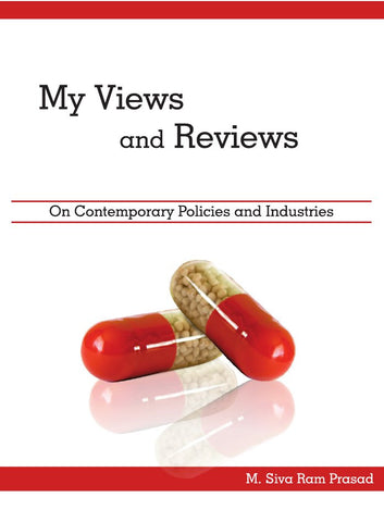 My Views and Reviews : On Contemporary Policies and Industries