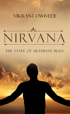 Nirvana: The State of Ultimate Bliss