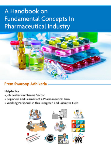 A Handbook on Fundamental Concepts in Pharmaceutical Industry