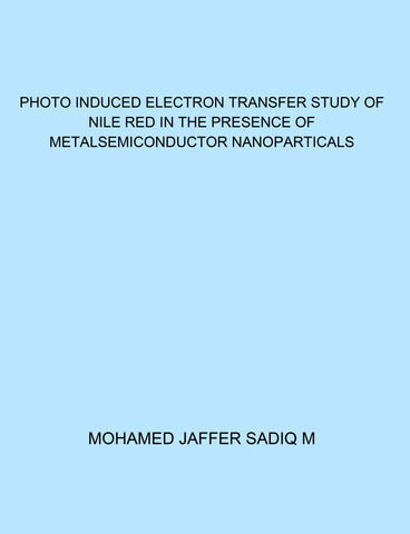 Photo Induced Electron Transfer Study of Nile Red in the Presence of Metalsemiconductor Nanoparticals
