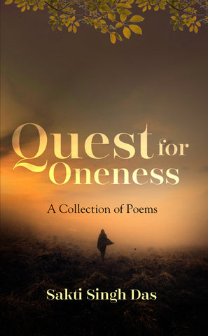 Quest for Oneness: A Collection of Poems