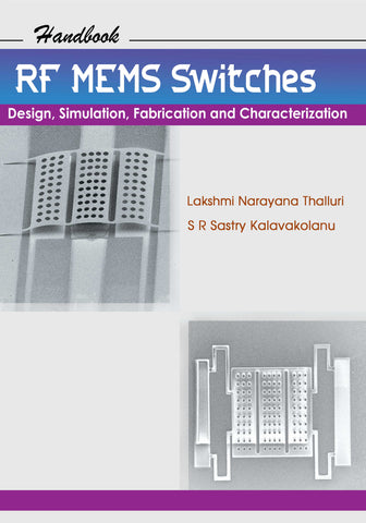 RF MEMS Switches: Design, Simulation, Fabrication and Characterization