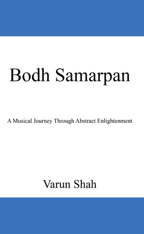 Bodh Samarpan: A Musical Journey Through Abstract Enlightenment