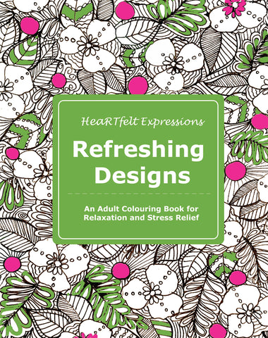 Refreshing Designs: An Adult Colouring Book for Relaxation and Stress Relief