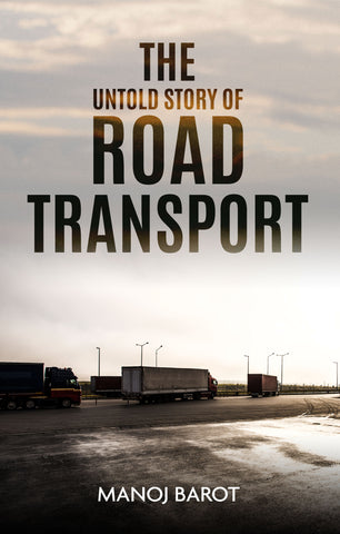 The Untold Story of Road Transport