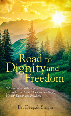 Road to Dignity and Freedom