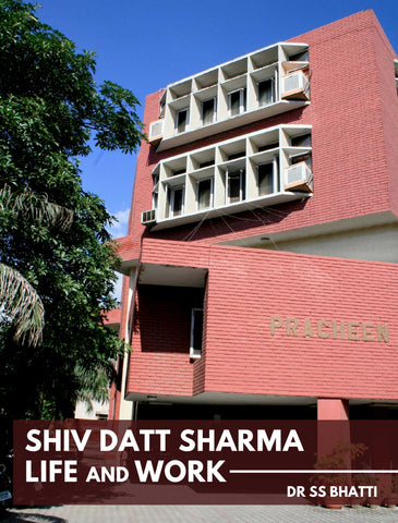 SHIV DATT SHARMA: Life and Work