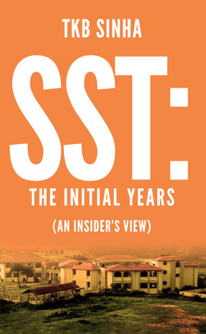 SST: The Initial Years