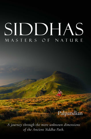 Siddhas - Masters of Nature