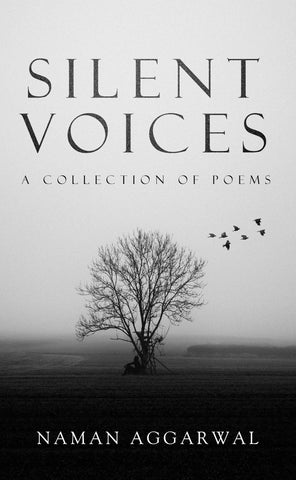 Silent Voices: A Collection of Poems