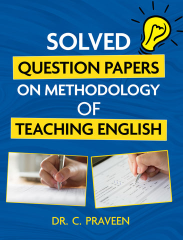 Solved Question Papers on Methodology of Teaching English
