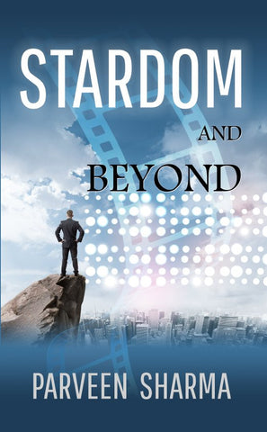 Stardom and Beyond