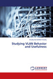 Studying VLAN Behavior and Usefulness