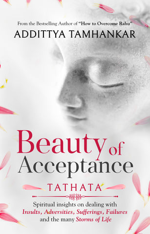 Beauty of Acceptance - Tathata