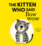 The Kitten Who Said Bow-Wow
