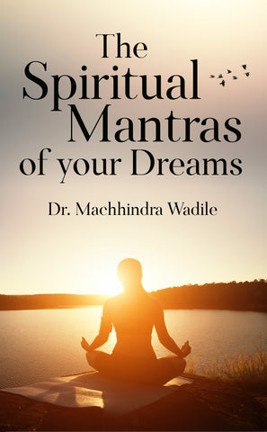 The Spiritual Mantras of your Dreams
