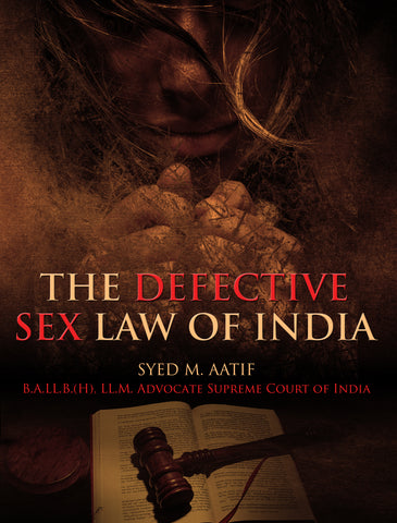 The Defective Sex Law Of India