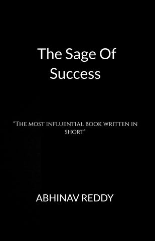 "The Sage Of Success - ""The most influential book written in short"""