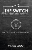 The Switch from Good to Great-A Lifebook