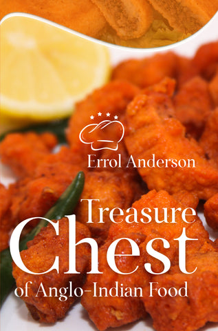 Treasure Chest of Anglo-Indian Food