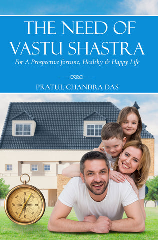 The Need of Vastu Shastra