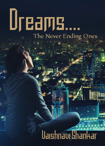 Dreams.... : The Never Ending Ones