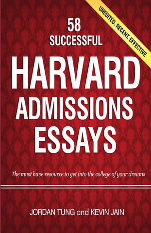 58 Successful Harvard Admissions Essays