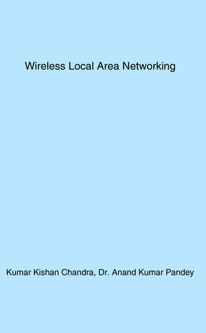 Wireless Local Area Networking