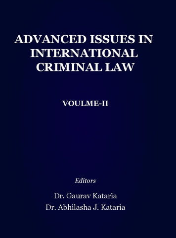 Advanced issues in International Criminal Law : Voulme-2