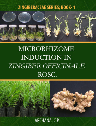 Microrhizome Induction in Zingiber Officinale Rosc.