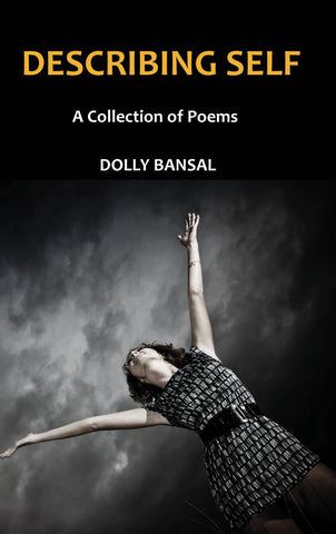 Describing SELF - A Collection of Poems