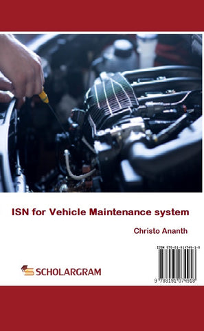 ISN For Vehicle Maintenance System