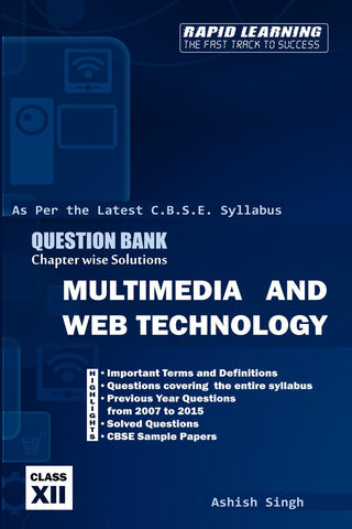 MULTIMEDIA AND WEB TECHNOLOGY - QUESTION BANK Chapter wise Solutions
