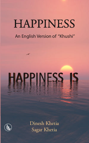 "Happiness - An English Version of ""Khushi"""
