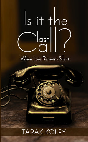 Is It The Last Call? : When Love Remains Silent